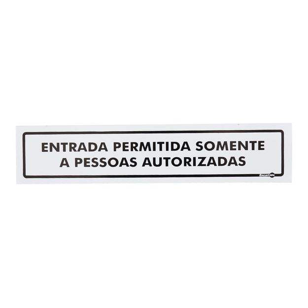 Placa-de-Sinalizacao-ENTRADA-PERMITIDA-SOMENTE-A-PESSOAS-AUTORIZADOS-Ref-PS183-ENCARTALE
