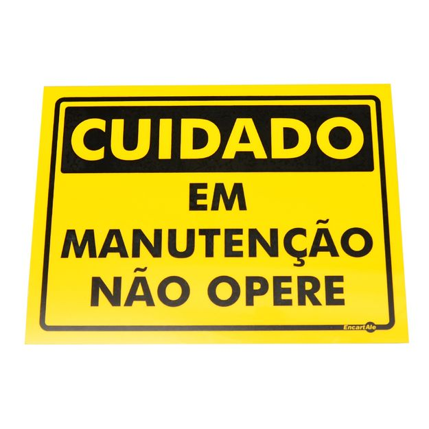 Placa-de-Sinalizacao-CUIDADO-EM-MANUTENCAO-NAO-OPERE-Ref-PS362-ENCARTALE