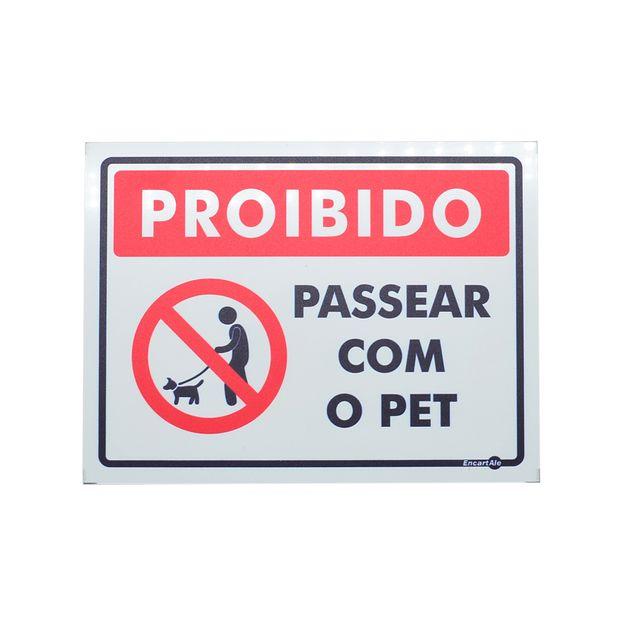 Placa-de-Sinalizacao-150x200mm---PROIBIDO-PASSEAR-COM-O-PET---ENCARTALE